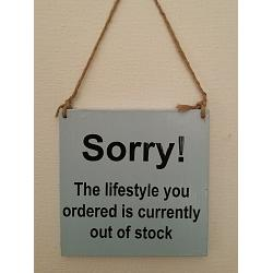 Text: Sorry!The lifestyle you ordered is currently out of stock