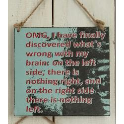 Text: OMG, I have finally discovered what´s wrong with..