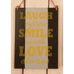 Text: LAUGH often SMILE..